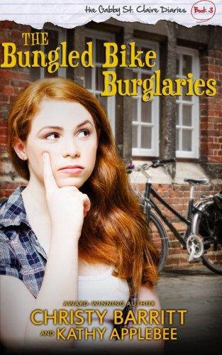 the-bungled-bike-burglaries-volume-3-the-gabby-st-claire-diaries