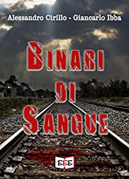 Binari di sangue (Adrenalina Vol. 15)