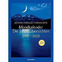 Mondkalender - die Jahresübersichten 2018-2028