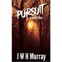 Pursuit (English Edition)