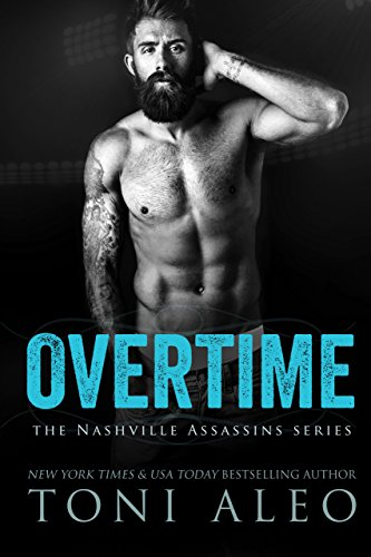 Overtime (nashville Assassins Series Book 5) por Toni Aleo