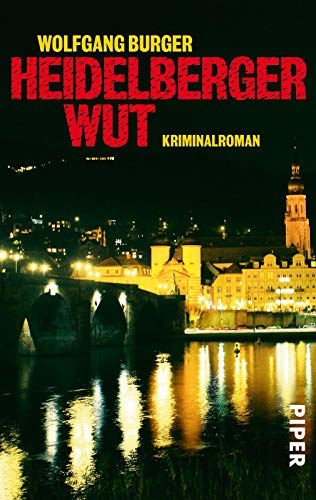 Heidelberger Wut: Kriminalroman (Alexander-Gerlach-Reihe, Band 3)