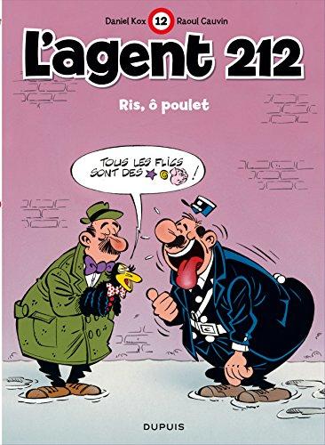 L'agent 212, tome 12 : Ris, ô poulet