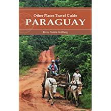 Paraguay (Other Places Travel Guide) (English Edition)