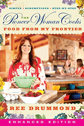 The Pioneer Woman Cooks: Food from My Frontier (Enhanced) (English Edition) (American Pioneer Video)