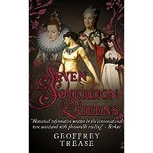 Seven Sovereign Queens (English Edition)