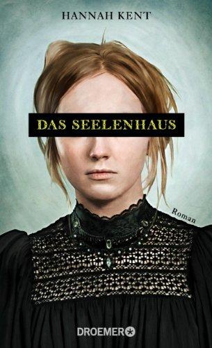 Buchseite und Rezensionen zu 'Das Seelenhaus: Roman' von Hannah Kent
