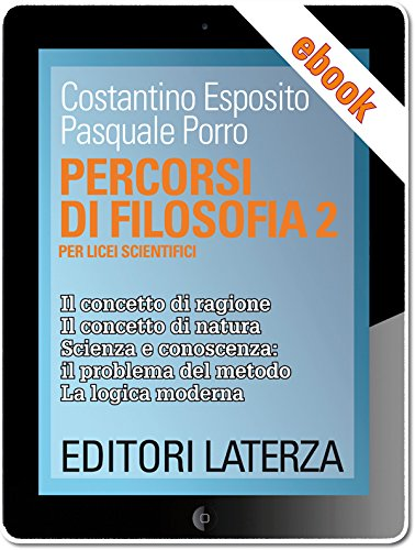 Percorsi di filosofia. vol. 2: Per Licei Scientifici