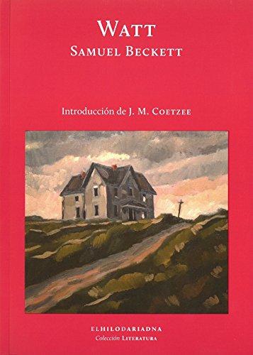Watt. Introducción por J. M. Coetzee