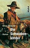 Die Schwabenkinder: Die Geschichte des Kaspanaze - Elmar Bereuter