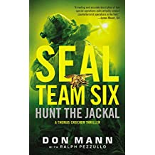 Seal Team Six: Hunt the Jackal (Thomas Crocker Thriller)
