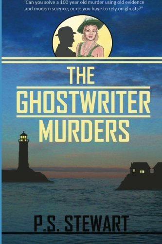 The Ghost Writer Murders by P. S. Stewart (2013-04-06)
