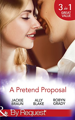 A Pretend Proposal The Fiance Fiasco Faking It To Making It