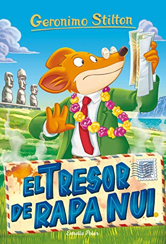 El tresor de Rapa Nui (Catalan Edition) por Geronimo Stilton