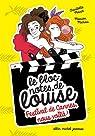 Le bloc-notes de Louise, Tome 4 : Festival de Cannes, nous voilà ! par Marin
