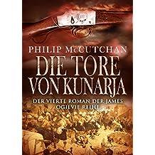 Die Tore von Kunarja (James Ogilvie Book 4) (English Edition)