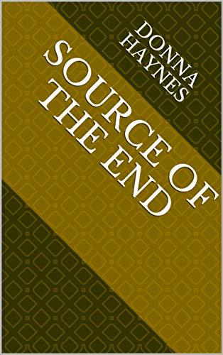 Source Of The End (Norwegian Edition) por Donna Haynes