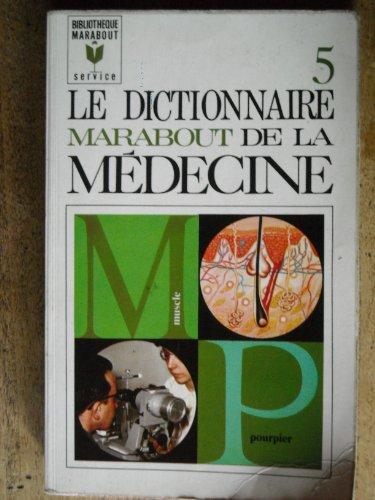 Le dictionnaire marabout de la médecine 5