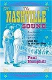 The Nashville Sound by Paul Hemphill (2005-09-01)