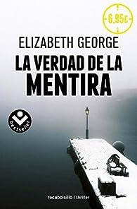 La verdad de la mentira par Elizabeth George