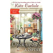 Once Upon a Spine (Bibliophile Mystery, Band 11)