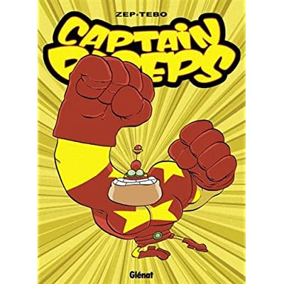 Captain Biceps - Tome 05: L'intrépide