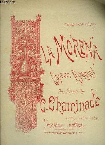 LA MORENA - CAPRICE ESPAGNOL POUR PIANO.