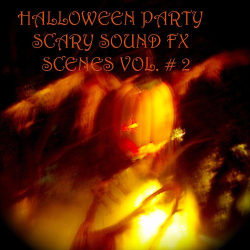 Halloween Party Scary Sound Fx Scene 4 A Stormy Night