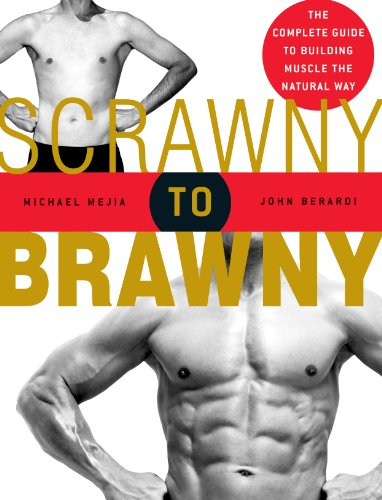 scrawny-to-brawny-the-complete-guide-to-building-muscle-the-natural-way