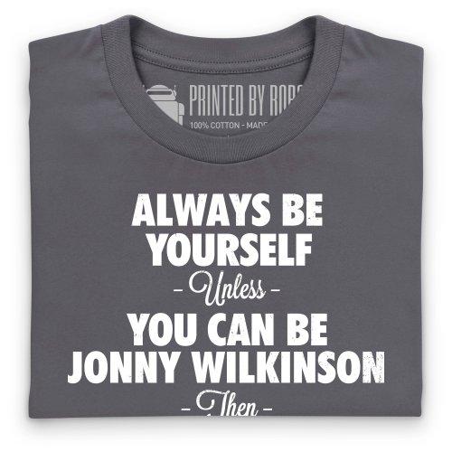 Always Be Jonny Wilkinson T-Shirt, Herren Anthrazit