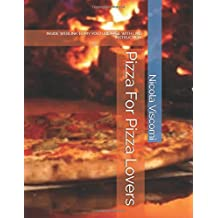 Pizza For Pizza Lovers