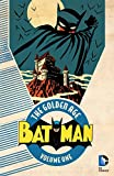 Batman: The Golden Age Vol. 1 (Detective Comics (1937-2011))