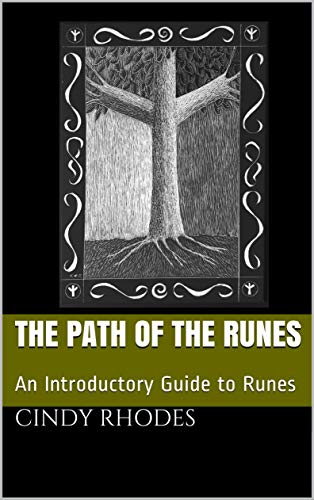 The Path of the Runes: An Introductory Guide to Runes (English Edition)