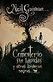 El cementerio sin lápidas y otras historias negras (Juvenil)