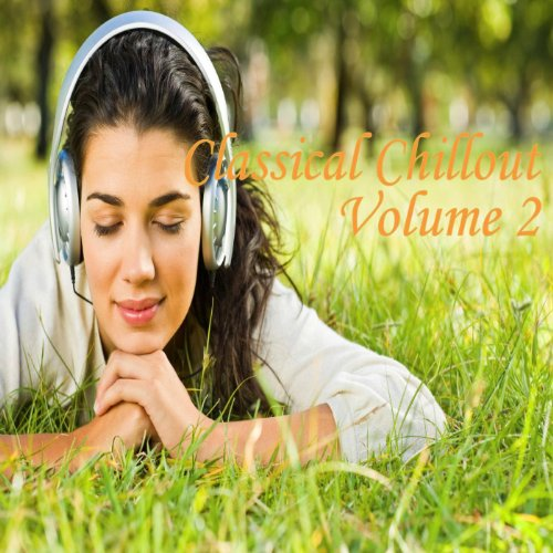 Classical Chillout Volume 2