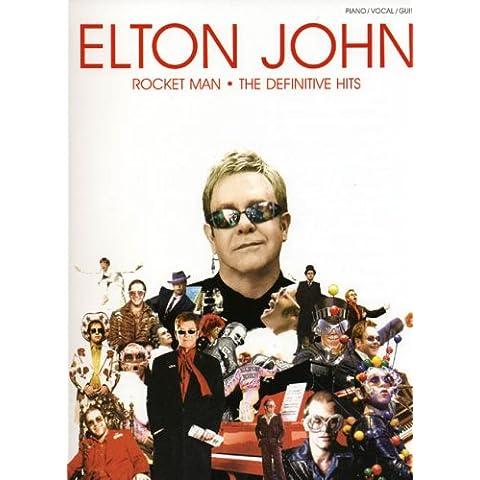 Elton John: Rocket Man - the Definitive Hits