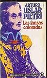 LAS LANZAS COLORADAS.