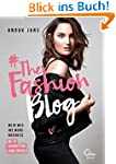 #TheFashionBlog: Mein Weg ins Modebui...