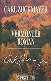 Vermonter Roman (Carl Zuckmayer, Gesammelte Werke in Einzelb?nden)