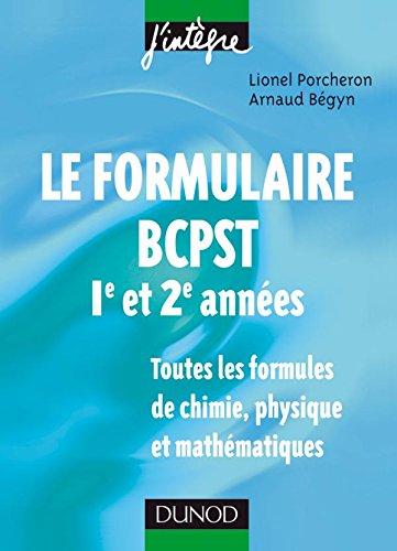 Le formulaire BCPST 1re et 2e annes - 1200 formules de chimie, physique et mathmatiques