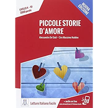 Piccole Storie D'amore. Con Cd Audio