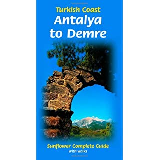 Turkish Coast: Antalya to Demre (Sunflower Complete Guide with Walks)