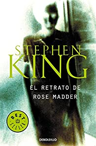 El retrato de Rose Madder par Stephen King