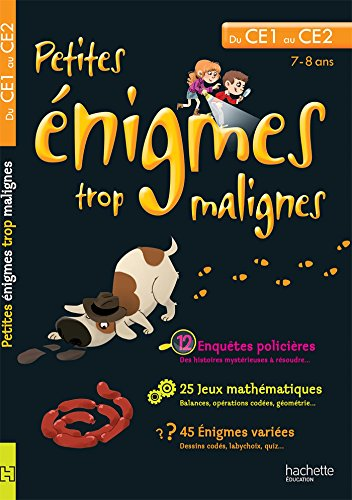 PETITES ENIGMES TROP MALIGNES - Du CE1 au CE2 (Petites énigmes trop malignes) por Eric Berger
