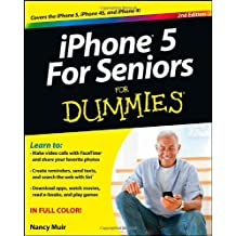 iPhone 5 for Seniors For Dummies (For Dummies (Computers))