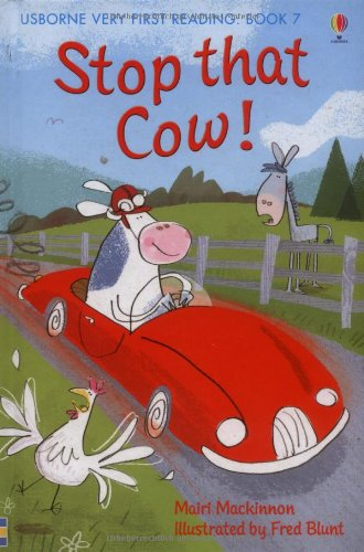 Stop that Cow! Ediz. illustrata (Usborne Very First Reading)