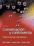 Conversacion y controversia:Topicos de hoy y de siempre