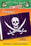 Pirates: A Nonfiction Companion to Pirates Past Noon (Magic Tree House Research Guide) (Magic Tree House Research Guide S.)