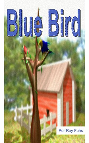 Blue Bird: Spanish Edition