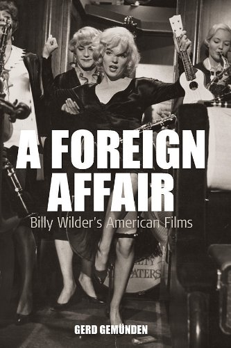 A Foreign Affair: Billy Wilder's American Films (Film Europa, Band 5) -
